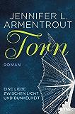 Torn - Eine Liebe zwischen Licht und Dunkelheit: Roman (Wicked-Serie 2)