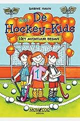De Hockey-Kids: Het avontuur begint (Dutch Edition) Format Kindle