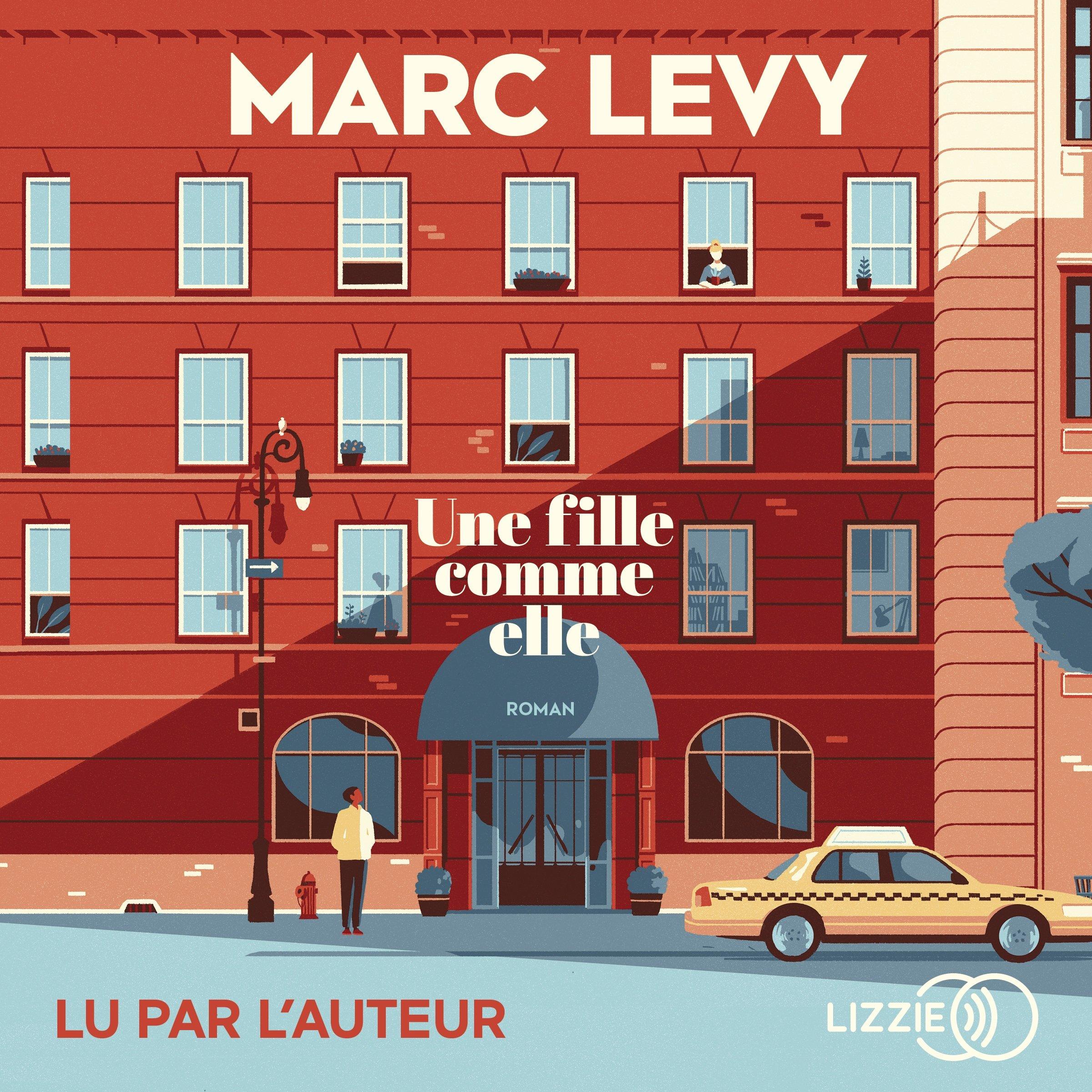 Une fille comme elle, de Marc Levy