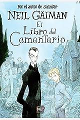El libro del cementerio (Juvenil) Versión Kindle