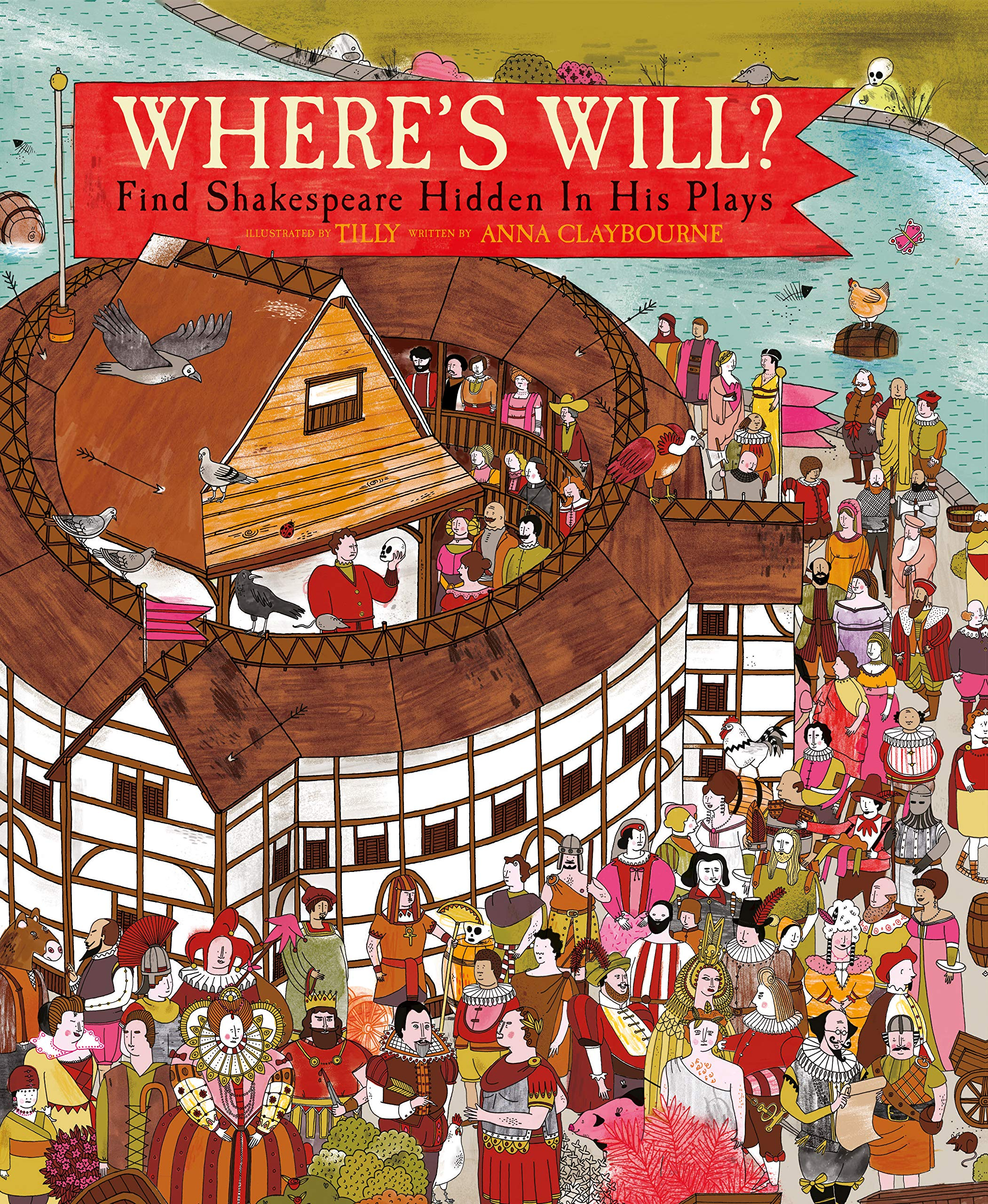 Where's Will ? : Find Shakespeare Hidden In His Plays por Anna Claybourne