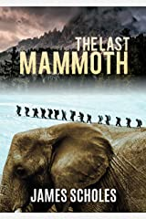 The Last Mammoth Kindle Edition