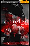 Branded (English Edition)