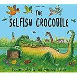 The Selfish Crocodile: Big Book