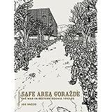 Safe Area Gorazde: The War in Eastern Bosnia 1992–1995: The War in Eastern Bosnia 1992-1995 (Safe Area Gorazde: The War in Ea