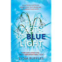 The Taste of Blue Light (English Edition)