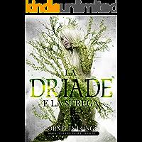 La Driade e la strega (Saga di Elementali Vol. 1)