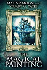 The Magical Painting Kindle Edition