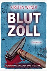Blutzoll (Mordkommission Leipzig Staffel 2 3) Kindle Ausgabe