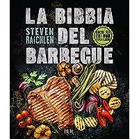 La bibbia del barbecue  Ediz  a colori