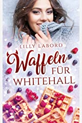 Waffeln für Whitehall (German Edition) Kindle Edition