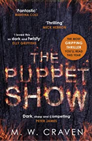 The Puppet Show: Winner of the CWA Gold Dagger Award 2019 (Washington Poe)