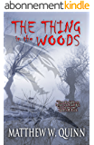 The Thing in the Woods (English Edition)