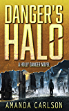 Danger's Halo: (Holly Danger Book 1) (English Edition)