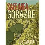 Safe Area Gorazde: The War in Eastern Bosnia 1992-95