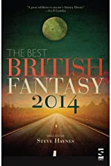 The Best British Fantasy 2014 Kindle Edition