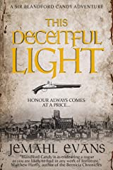 This Deceitful Light (Sir Blandford Candy Adventure Series Book 2) Kindle Edition