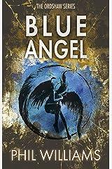 Blue Angel (Ordshaw Book 2) Kindle Edition