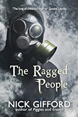 The Ragged People: a story of the post-plague years Kindle Edition
