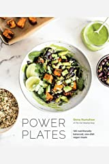 Power Plates: 100 Nutritionally Balanced, One-Dish Vegan Meals Hardcover