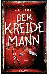 Der Kreidemann: Thriller (German Edition) Kindle Edition