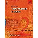 Teoria musicale in pratica. Volume 2