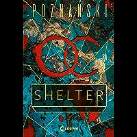 Shelter: Es ist deine Verschwörung – aber du bist ihr Opfer | Spiegel Bestseller