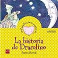 La historia de Dracolino: un cuento sobre la vergüenza (Cuentos para sentir)