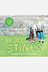 Troll Stinks! (Online Safety Picture Books) Paperback