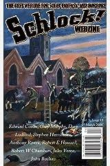 Schlock! Webzine Vol. 9, Issue 13 Kindle Edition