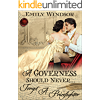 A Governess Should Never... Tempt a Prizefighter (The Governess Chronicles Book 1)