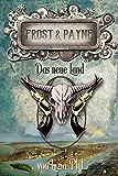 Frost & Payne - Band 13: Das neue Land