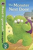 The Read It Yourself with Ladybird Monster Next Door: Level 2