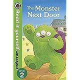 The Monster Next Door - Read it yourself with Ladybird: Level 2