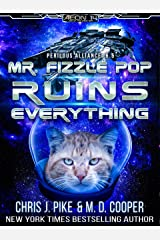 Mr. Fizzle Pop Ruins Everything (Perilous Alliance) Kindle Edition