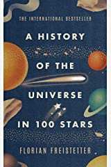 A History of the Universe in 100 Stars (English Edition) Kindle Ausgabe