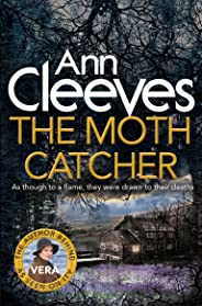 The Moth Catcher (Vera Stanhope series Book 7)