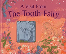 A Visit from the Tooth Fairy [With Bag]
