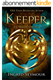Keeper (The Morphid Chronicles Book 1) (English Edition)