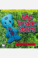 The Inside Story: Commemorating the 10th Anniversary of Sage and the Acclaimed Doll-Making Workshop Audible Audiobook