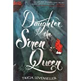 Daughter of the Siren Queen: 2 (Daughter of the Pirate King, 2)