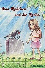 Das Mädchen und die Krähe Kindle Ausgabe