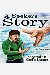 A Seekers Story Audible Hörbuch