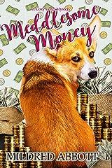 Meddlesome Money (Cozy Corgi Mysteries Book 13) Kindle Edition