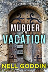 Murder on Vacation (Molly Sutton Mysteries Book 6) Kindle Edition