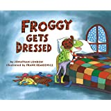 Froggy Gets Dressed