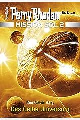 Mission SOL 2020 / 8: Das Gelbe Universum: Miniserie (PERRY RHODAN-Mission SOL 2) Kindle Ausgabe