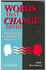 Words That Change Minds: Mastering the Language of Influence (English Edition) Kindle Ausgabe