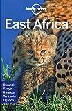 East Afrika Multi Country Guide: Tanzania, Kenia, Uganda, Ruanda und Burundi (Lonely Planet Travel Guide)
