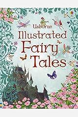 Usborne Illustrated Fairy Tales (Anthologies & Treasuries) (Illustrated Stories) Hardcover